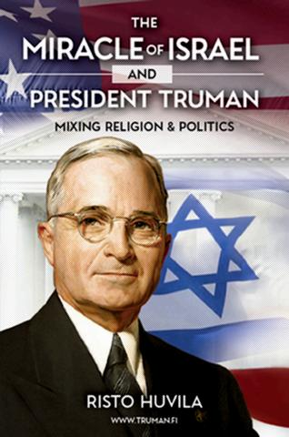 The Mircle of Israel and President Truman